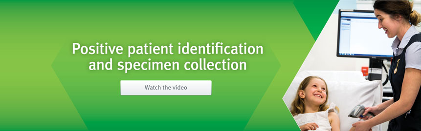 Positive patient identification and specimen collection