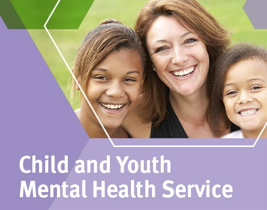 Child and Youth Mental Health Service